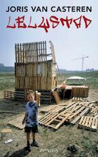 Lelystad - Joris van Casteren (ISBN 9789044615555)