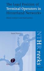 The Legal Position of Terminal Operators in Hinterland Networks - S.H.L. Niessen (ISBN 9789462511491)