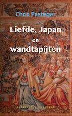 Liefde, Japan en wandtapijten - Chris Pasteger (ISBN 9789054294795)