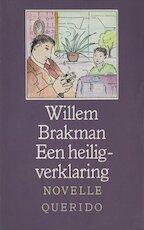 Een heiligverklaring - Willem Brakman (ISBN 9789021454078)