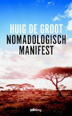Nomadologisch Manifest - Huig de Groot (ISBN 9789491773785)