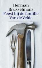 Feest bij de familie Van de Velde - Herman Brusselmans