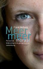 Meer ik, meer moraal - Frank Verborg (ISBN 9789086871889)