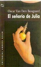 El Señorío de Julia - Oscar van Den Boogaard (ISBN 9788489691728)