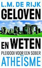 Geloven en weten - L.M. de Rijk (ISBN 9789035135437)