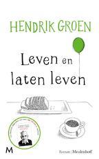 Leven en laten leven - Hendrik Groen (ISBN 9789029091015)