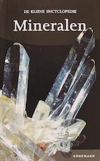 De kleine encyclopedie van mineralen