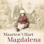 Magdalena - Maarten 't Hart (ISBN 9789029526074)