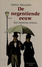 De negentiende eeuw - Sabine Alexander (ISBN 9789028925878)