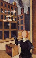 Ivoren wachters - Simon Vestdijk
