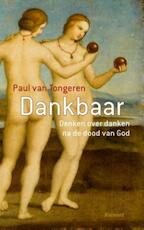 Dankbaar - Paul van Tongeren (ISBN 9789086872688)