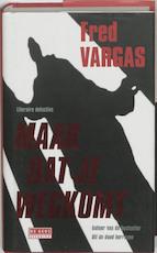 Maak dat je wegkomt - Fred Vargas (ISBN 9789044503425)