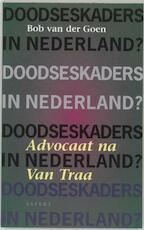 Doodseskaders in Nederland? - Bob van Der Goen (ISBN 9789075323368)