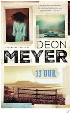 13 uur - Deon Meyer (ISBN 9789044965308)