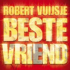 Beste vriend - Robert Vuijsje (ISBN 9789038805764)