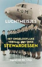 Luchtmeisjes - Ingrid van der Chijs (ISBN 9789038805924)