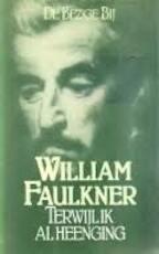 Terwijl ik al heenging - William Faulkner (ISBN 9789023409380)