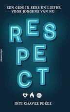 Respect - Inti Chavez Perez (ISBN 9789045037554)