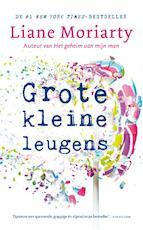 Grote kleine leugens - Liane Moriarty (ISBN 9789400510357)