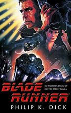 Blade Runner - Philip K. Dick (ISBN 9781473222687)