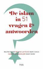 De islam in 51 vragen en antwoorden - Walter Damen (ISBN 9789463103725)