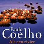 Als een rivier - Paulo Coelho (ISBN 9789029528429)