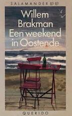 Weekend in oostende - Brakman (ISBN 9789021453767)