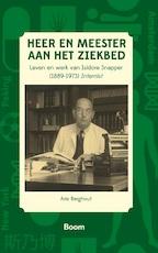 Heer en meester aan het ziekbed - Arie Berghout (ISBN 9789461279798)