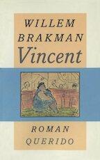 Vincent - Willem Brakman (ISBN 9789021454092)