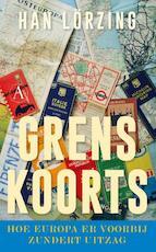 Grenskoorts - Han Lörzing (ISBN 9789025309169)