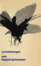 Een koppel spreeuwen - J.W. Holsbergen (ISBN 9789023467939)