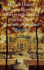 Mevrouw bentinck of onverenigbaarheid van karakter - Hella Haasse (ISBN 9789021465012)