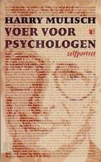 Voer voor psychologen - Harry Mulisch (ISBN 9789041370099)