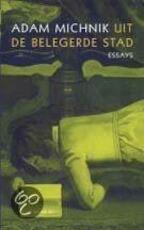 Uit de belegerde stad - Adam Michnik, Paul Scheffer, Gerard Rasch (ISBN 9789023470915)