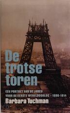 De trotse toren - Barbara Tuchman, Jan Frits Kliphuis (ISBN 9789029548984)