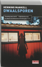 Dwaalsporen - Henning Mankell (ISBN 9789044515855)