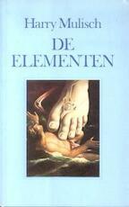 De elementen - Harry Mulisch (ISBN 9789023430865)