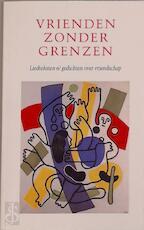 Vrienden zonder grenzen - Henk van Zuiden, Emanuel Overbeeke (ISBN 9789064811913)