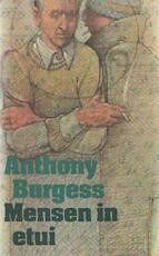 Mensen in etui - Anthony Burgess, Wim Dielemans (ISBN 9789029508315)
