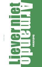 Liever niet - Armando (ISBN 9789025454500)