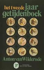 Het Tweede jaargetijdenboek - Anton Van Wilderode (ISBN 9789050351478)
