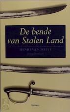 De bende van Stalen Land - Henri van Daele (ISBN 9789020941074)