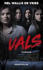 Vals, filmeditie - Mel Wallis de Vries (ISBN 9789026147050)