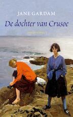 De dochter van Crusoe - Jane Gardam (ISBN 9789059368231)