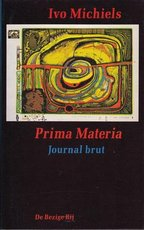 Prima Materia - Ivo Michiels (ISBN 9789023431145)
