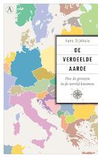 De verdeelde aarde - Hans Dijkhuis (ISBN 9789025308407)
