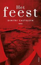 Het feest - Dimitri Casteleyn (ISBN 9789044635737)