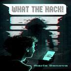 What the Hack! - Maria Genova (ISBN 9789462171114)
