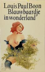 Blauwbaardje in Wonderland - L.P. Boon (ISBN 9789029505666)
