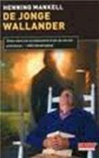 De jonge Wallander - Henning Mankell (ISBN 9789044515893)